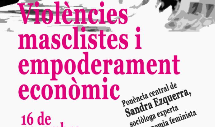 Jornada violències masclistes i empoderament econòmic