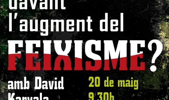 """Cartell jornades """"Què pot fer la universitat davant l'augment del feixisme"""" Font:"""