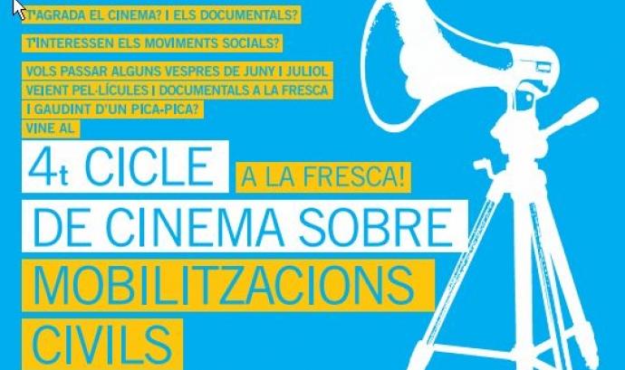 4t Cicle de Cinema a la fresca sobre Mobilitzacions Civils