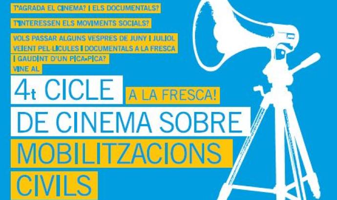 4t Cicle de Cinema a la fresca sobre Mobilitzacions Civils Font: