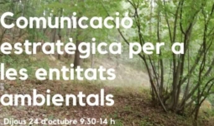 La Xarxa per la Conservació de la Natura organitza una jornada dedicada a la comunicació estratègica de les entitats ambientals