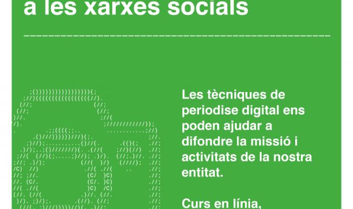 Cartell del curs 'Periodisme digital: com parlar d'entitats a les xarxes socials'