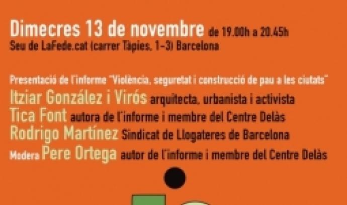La sessió compta amb la participació de Tica Font, investigadora del Centre Delàs i autora de l'informe i Itziar González i Virós, arquitecta, urbanista i activista. Font: Centre Delàs.