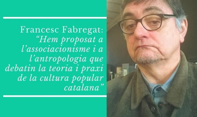 Francesc Fabregat, Cap de Cultura Popular de l'ICUB. Font:
