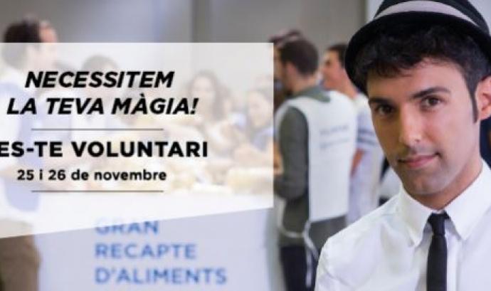 Crida de Voluntariat Gran Recapte.  Font: Banc dels Aliments. Font: