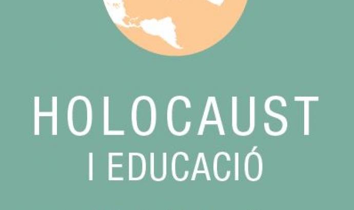 IV Seminari sobre l'Holocaust i Educació