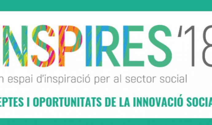 INSPIRES 2018: 'Reptes i oportunitats de la innovació social'