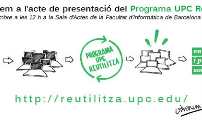 Cartell d'invitació a l'acte de presentació 30 de setembre UPC Reutilitza Font: