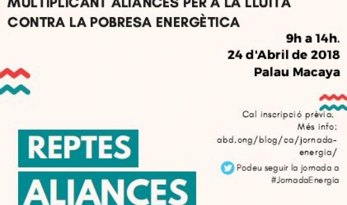 Jornada 'Dret a l'Energia: Multiplicant aliances per a la lluita contra la pobresa energètica'