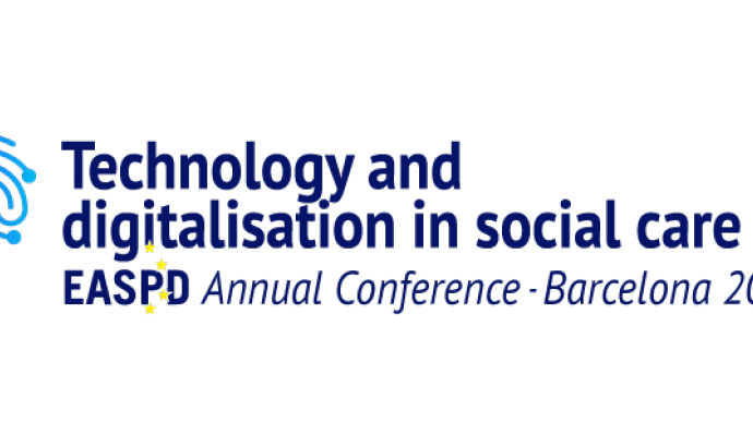 Technology and digitalisation in social care - EASPD Annual Conference Barcelona 2018