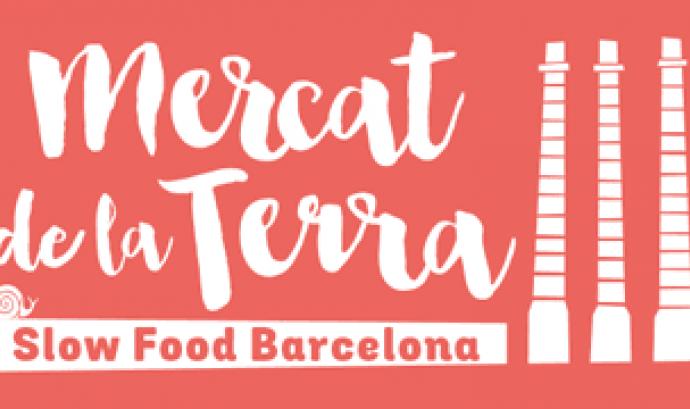 El Mercat de la Terra Slow Food arriba a Barcelona Font: