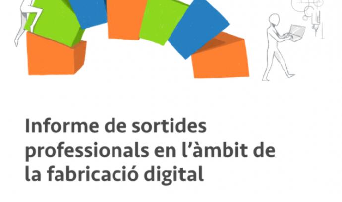 Informe de sortides professionals al sector de la fabricació digital