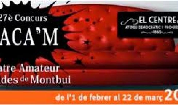 27è TACA'M Concurs de teatre Amateur de Caldes de Montbui