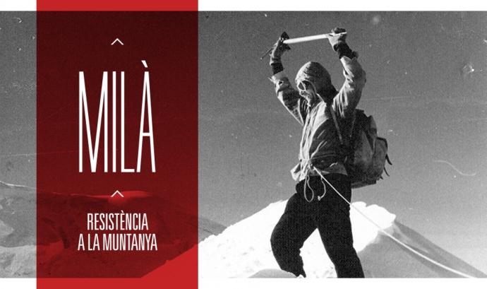 """Documental """"Milà, resistència a la muntanya"""""""