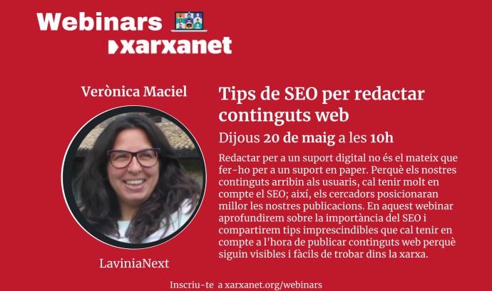 'Tips de SEO per redactar continguts web' ha estat la quarta sessió del cicle de webinars de Xarxanet. Font: Xarxanet.