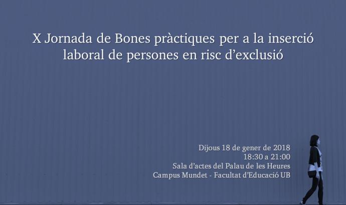 X Jornada 'Bones pràctiques per a la inserció laboral de persones en risc d'exclusió social'
