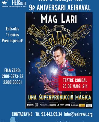 Cartell de l'espectacle del Mag Lari pels 9 anys d'AEIRaval