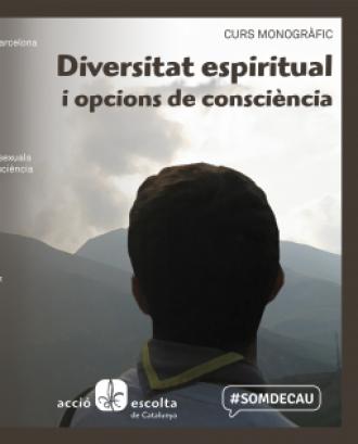 Monogràfic de diversitat espiritual i opcions de consciència