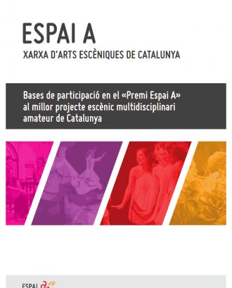 I Premi Espai A al millor projecte escènic multidisciplinari amateur de Cataluny