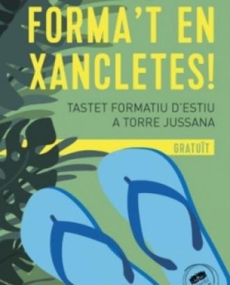 'Forma't en xancletes'