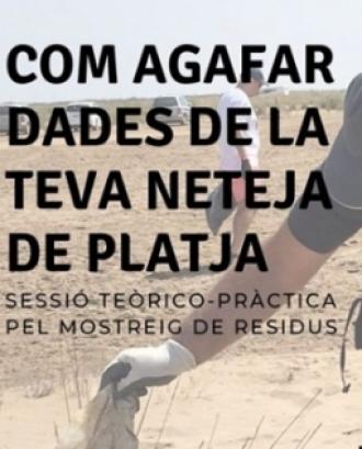 Sortida formativa per la recollida i mostreig de brossa de les platges a la Platja del Baixador a Castelldefels, amb el projecte #PlatjaNeta
