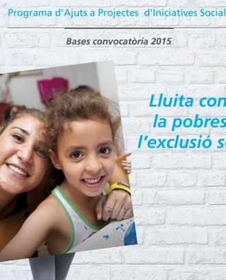 Ajuts a projectes d'iniciatives socials 2015. Lluita contra la pobresa i l'exclusió social