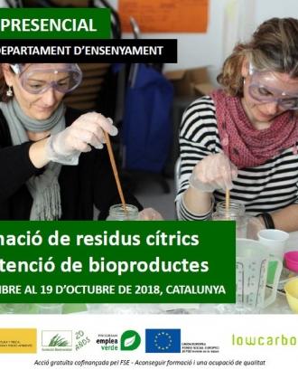 Curs: Transformació de residus cítrics per a l'obtenció de bioproductes