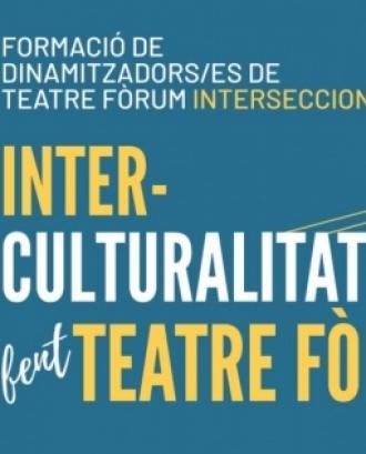 Curs 'Interculturalitat fent Teatre Fòrum: l'Art de la Multiplicació'