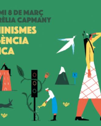 34a edició del Premi 8 de març Maria Aurèlia Capmany 'Ecofeminismes i emergència climàtica'