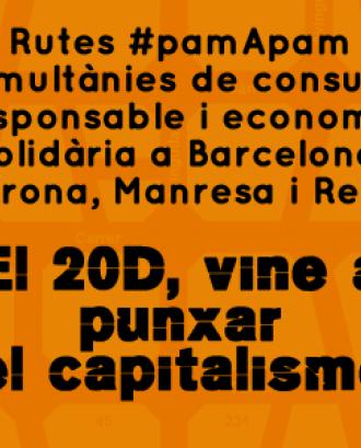 Rutes #pamApam de consum responsable simultànies a Barcelona, Girona, Manresa i Reus