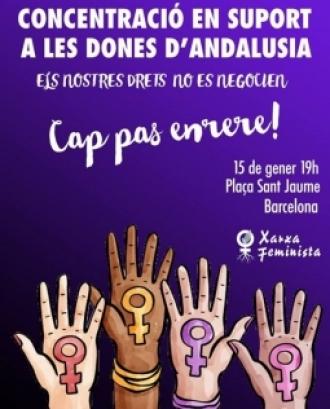 La concentració tindrà lloc a Barcelona i altres ciutats andaluses i de l'estat espanyol.  Font: Xarxa Feminista.
